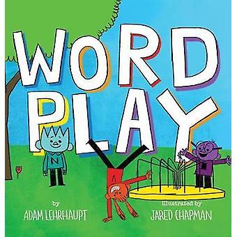 Wordplay by Adam Lehrhaupt - 9780545934282 Book
