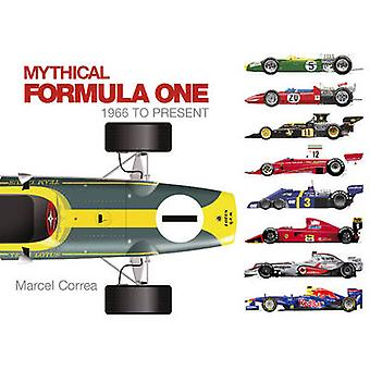 Mythical Formula One - 1966 to Present by Marcel Correa - 978076434581