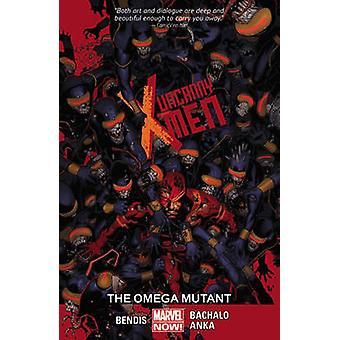 Uncanny X-Men Volume 5 - The Omega Mutant by Brian Michael Bendis - Ch