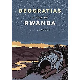 Deogratias - A Tale of Rwanda by Deogratias - A Tale of Rwanda - 9781