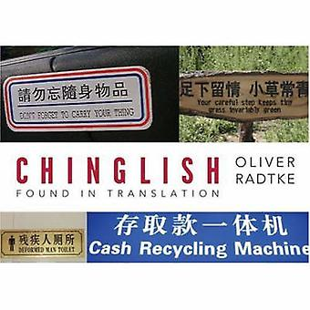 Chinglish by Oliver Lutz Radtke - 9781423603351 Book