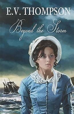 Beyond The Storm (grand type edition) by E. V. Thompson - 97814448091