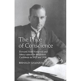The Price of Conscience - Howard Noel Nankivell and Labour Unrest in t