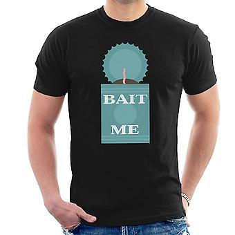 Bait Me Fishing Men's T-Shirt