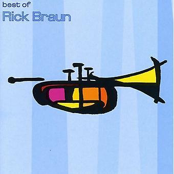 Rick Braun - importación de Estados Unidos mejor de Braun [CD]