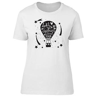 Let Your Dream Come True Balloon Tee Women's -Image by Shutterstock