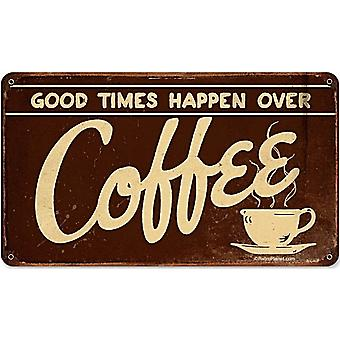 Good Times Happen Over Coffee Rusted Metal Sign (Pst 360Mm X 205Mm)