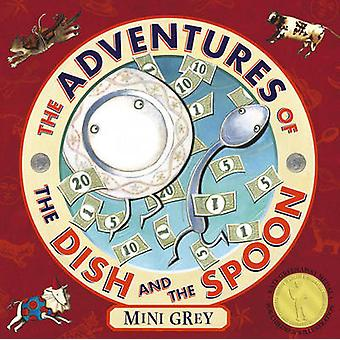 The Adventures of the Dish and the Spoon by Mini Grey - 9780099475767