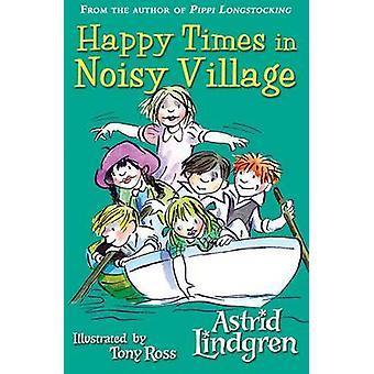 Glückliche Zeiten in Bullerbü von Astrid Lindgren - Tony Ross - 9780192