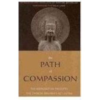 The Path of Compassion - The Bodhisattva Precepts by Dalai Lama XIV -
