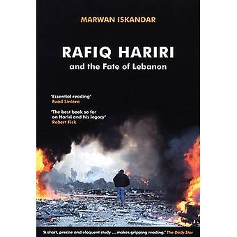 Rafic Hariri et le sort du Liban par Marwan Iskandar - 97808635637