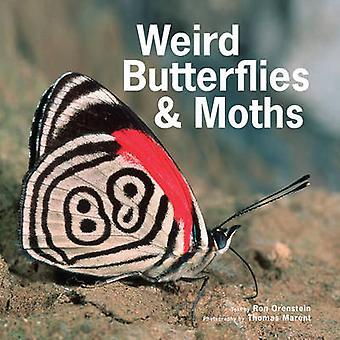 Étranges papillons & papillons par Ronald Orenstein - Thomas Marent - 97817