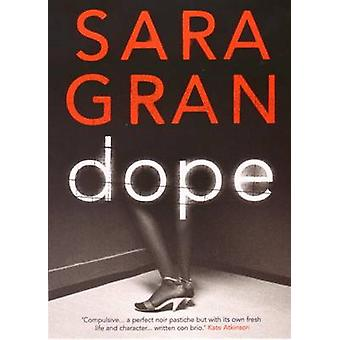 Dope by Sara Gran - 9781843544821 Book