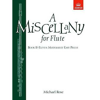 A Miscellany for Flute - Book II - Eleven Moderately Easy Pieces by Mi