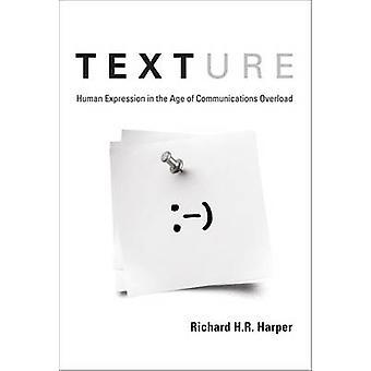 Texture - espressione umana nell'età della comunicazione sovraccarico di Ri