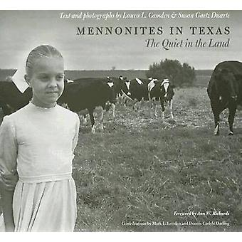 Mennonites in Texas - The Quiet in the Land by Laura L. Camden - Susan
