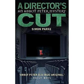 A Director's, Cut: An Abbot Mystery (Abbot Peter Mystery 3) (The Abbot Peter Mysteries)