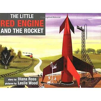 The Little Red Engine and the Rocket (Little Red Engine Series)