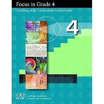 Focus in Grade 4: Teaching with Curriculum Focal Points