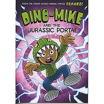 Dino-Mike und das Jura-Portal