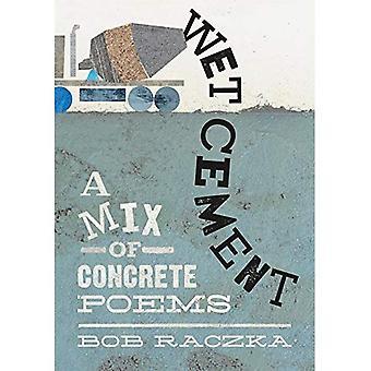 Våt Cement: En blandning av konkreta dikter
