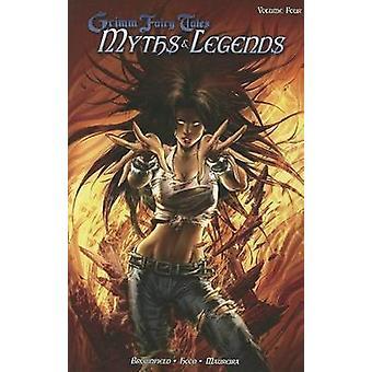 Grimm Fairy Tales - Myths & Legends - Volume 4 by Troy Brownfield - Rav