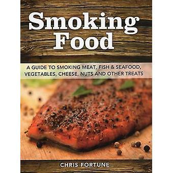 Rookvrije voedselbesmetting door Chris Fortune