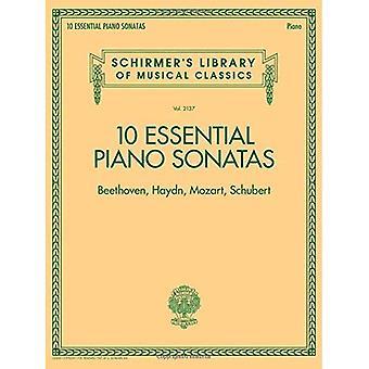 10 olennaisia pianosonaattia - Haydn, Mozart, Beethoven, Schubert: Schirmer n Kirjasto musikaali klassikoita - aseman 2137