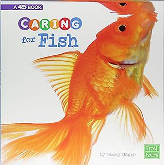 Caring for Fish: A 4D Book (Expert Pet Care)