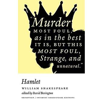 Hamlet (A Broadview Internet Shakespeare Edition)