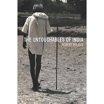 The Untouchables of India by Deliege & Robert