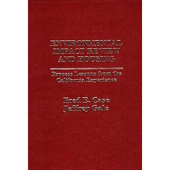 Überprüfung der ökologischen Auswirkungen und Gehäuse Prozess Lehren aus der California-Erfahrung von Fall & Fred E.