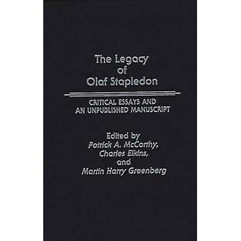 Das Vermächtnis von Olaf Stapledon kritische Essays und ein unveröffentlichtes Manuskript von McCarthy & Patrick A.