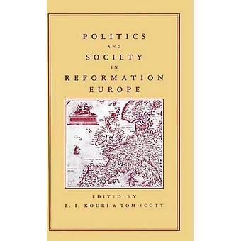 PoliticsSociety in Reformation Europe by KouriScott