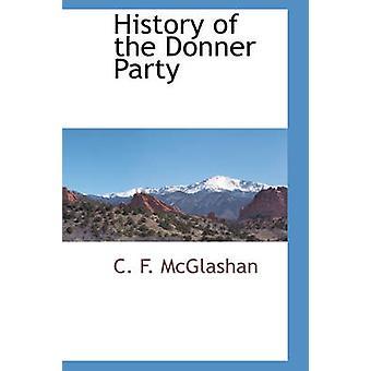 Historien om Donner partiet af McGlashan & C. F.