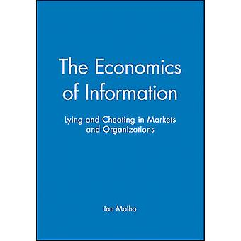 The Economics of Information by Molho & Ian