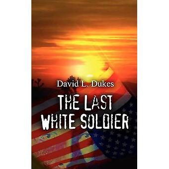 Le dernier soldat blanc de ducs & L. David