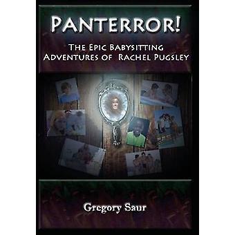 Panterror de epische babysit avonturen van Rachel Pugsley door Saur & Gregory