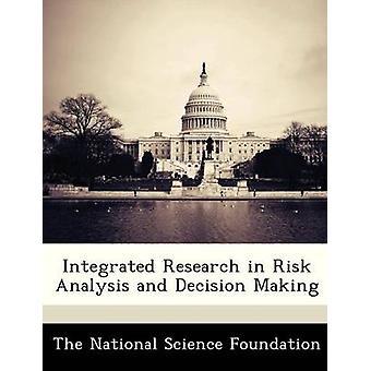 Integrert forskning i risikoanalyse og beslutningsprosesser av National Science Foundation