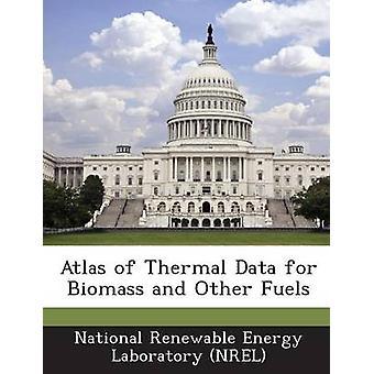 Atlas av termiske Data for biomasse og andre brensel av National Renewable Energy Laboratory NR