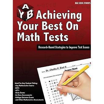 Alcançar o seu melhor em testes de matemática por Kost II & Charles P.