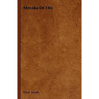 Strimmor av liv av Smyth & Ethel
