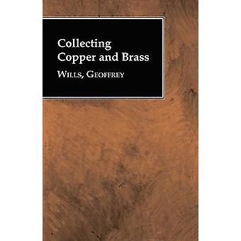 Insamling av koppar och mässing av testamenten & Geoffrey
