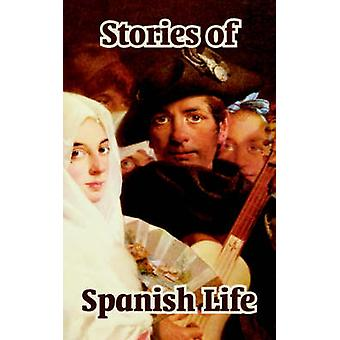 Stories of Spanish Life by Bazan & Emilia Pardo
