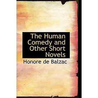 La comédie humaine et autres courts romans de Balzac & honoré de