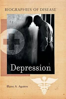Depression by Aguirre & Blaise A.