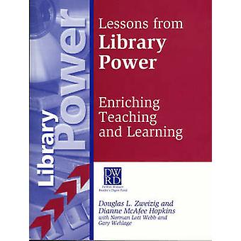 Lessons from Library Power Enriching Teaching and Learning by Zweizig & Douglas