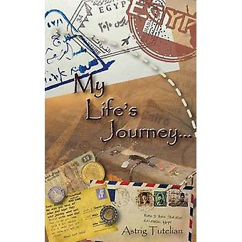 Mein Leben-Reise durch Tutelian & Astrig