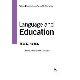 Lenguaje y educación por Halliday y M. A. K.