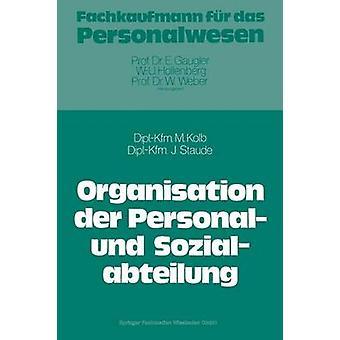Organisatie Der Personal Und Sozialabteilung door Kolb & Meinulf sterven